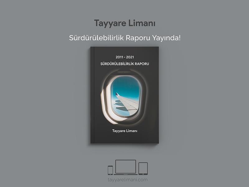 Tayyare Limanı 2011-2021 Sürdürülebilirlik Raporu Yayınlandı