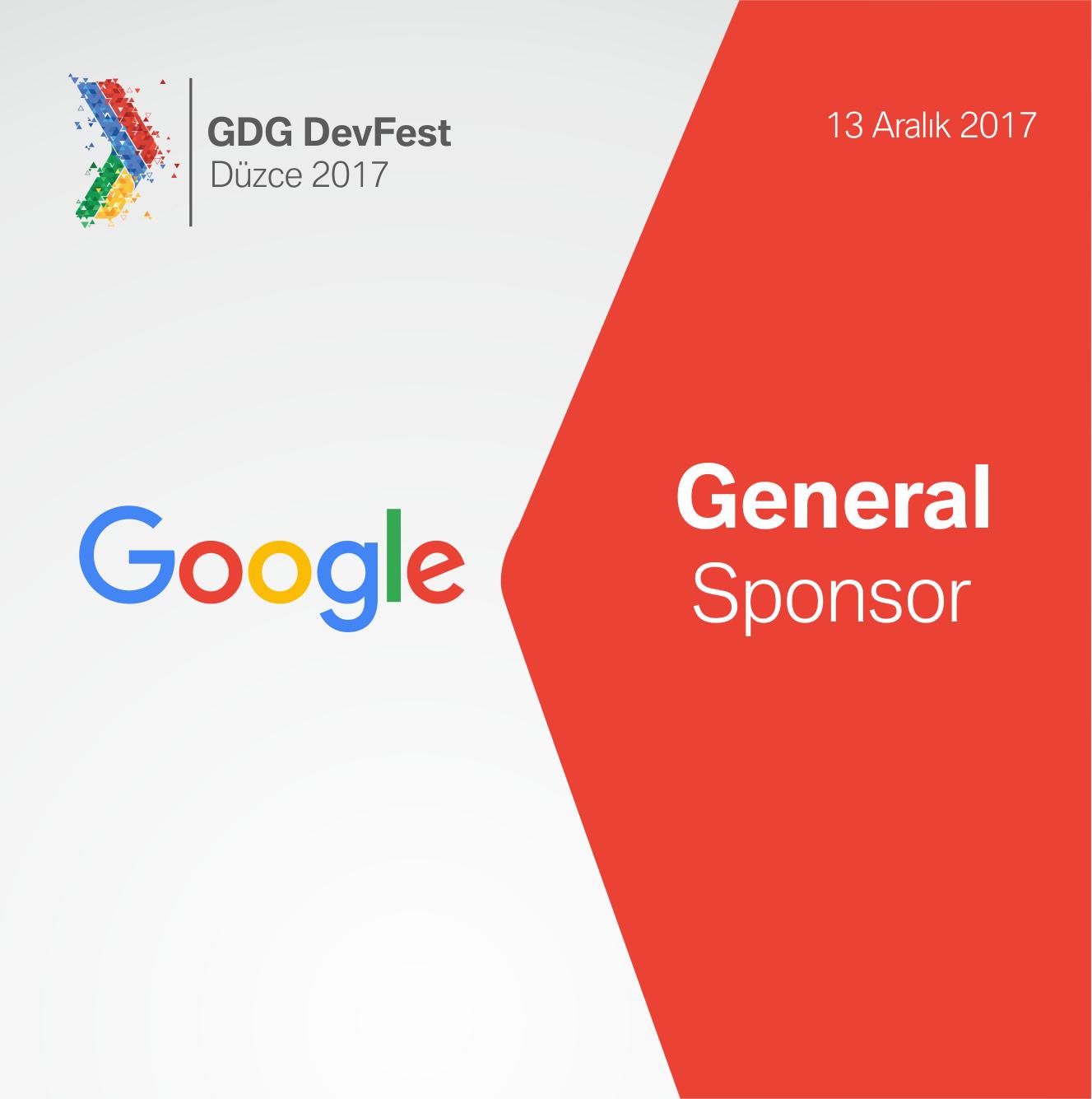 GDG DevFest Düzce 2017 General Sponsor: Google