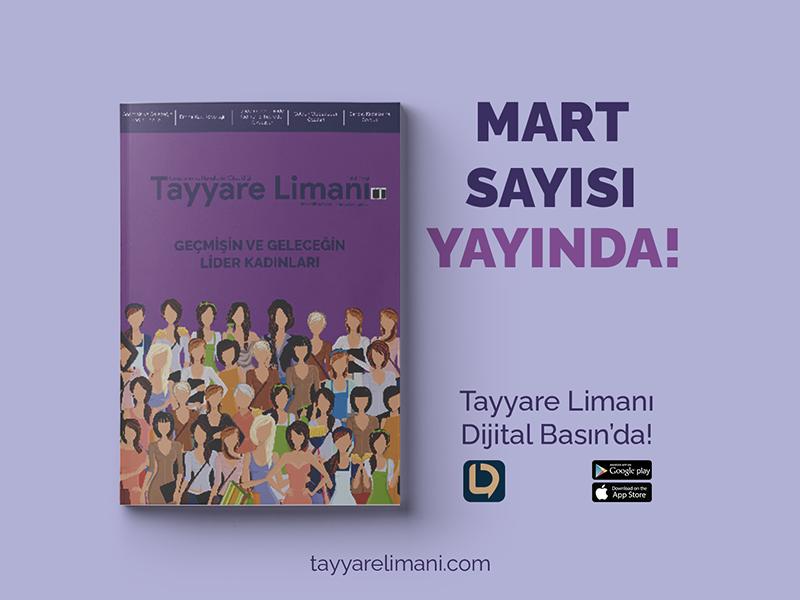 Tayyare Limanı Dergisi Mart Sayısı Yayında